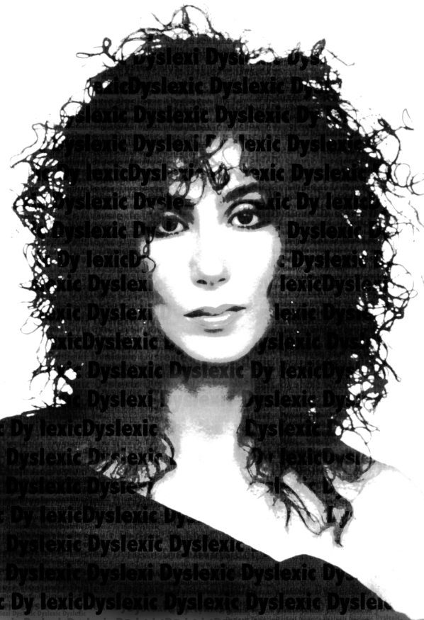 Cher - Performer - Dyslexic